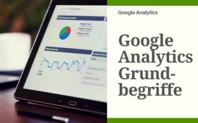 Google Analytics Grundbegriffe
