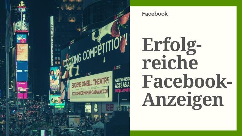Erfolgreichere Facebook-Werbung schalten