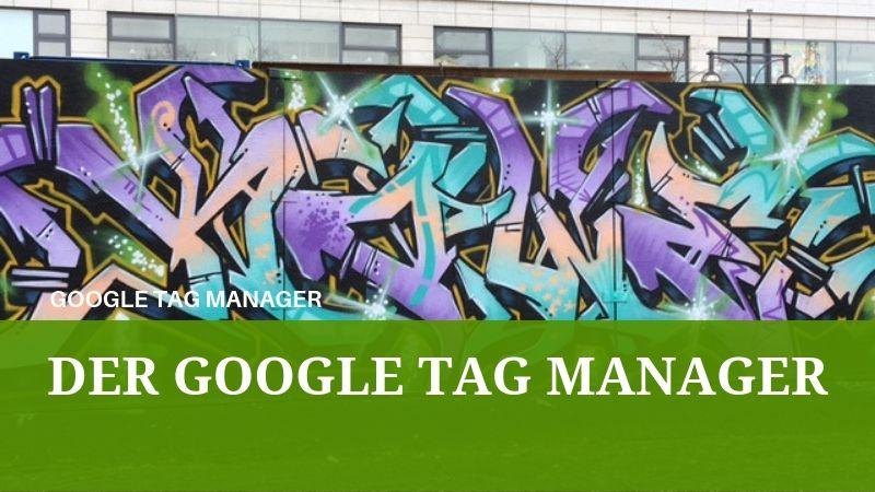 Die Vorteile des Google Tag Manager