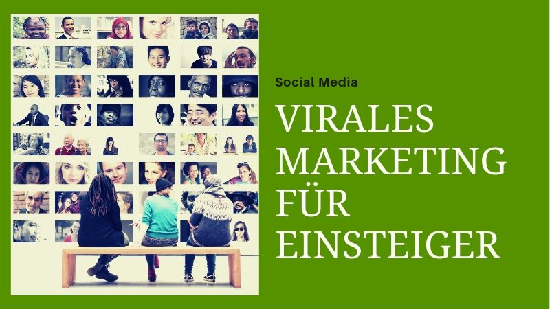 Virales Marketing - Tipps für Einsteiger