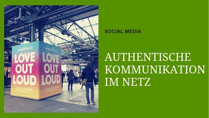 authentische Kommunikation im Netz