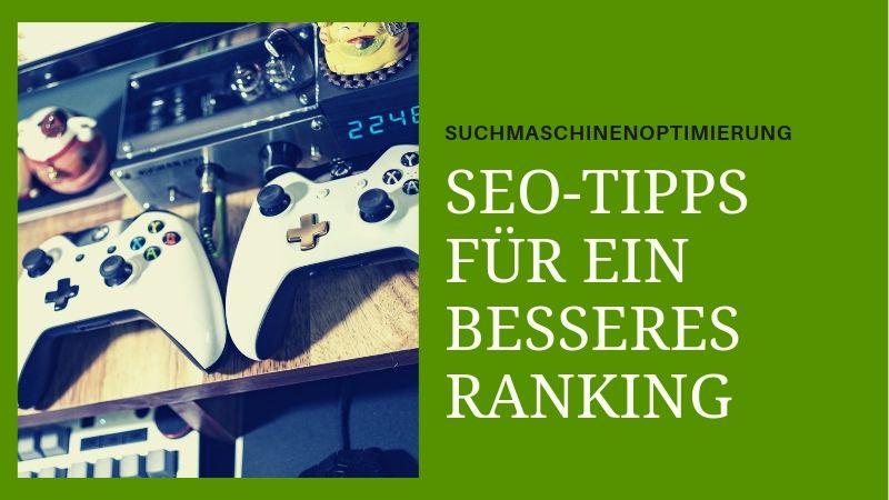 SEO-Tipps für ein besseres Ranking der Website
