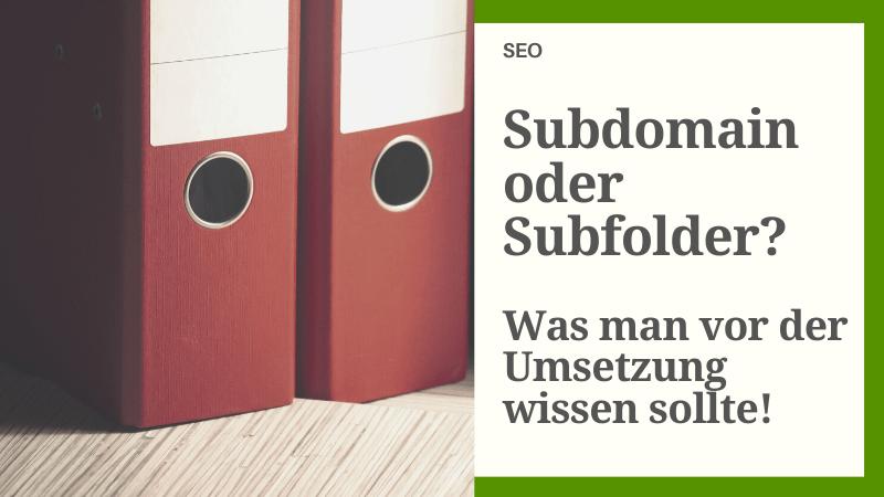 Subdomain oder Unterverzeichnis – Was ist besser für SEO?
