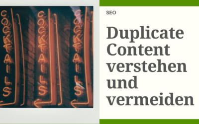 Duplicate Content verstehen und vermeiden